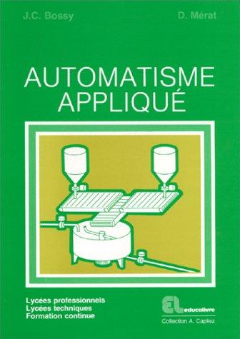 9782713506451: Automatisme appliqu�. Lyc�es professionnels, lyc�es techniques, formation continue