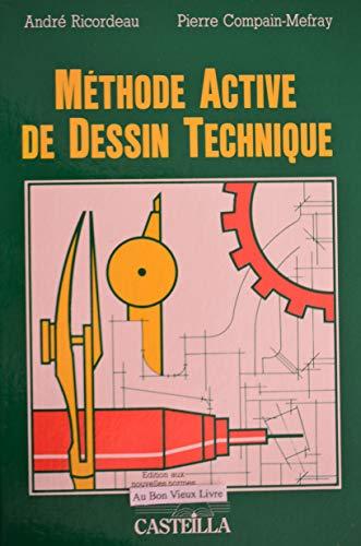 Méthode active de dessin technique : Lycées: Ricordeau, André