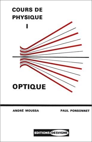 9782713512230: Cours de physique, tome 1. Optique