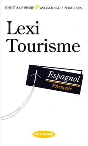 9782713512438: Lexi-tourisme espagnol