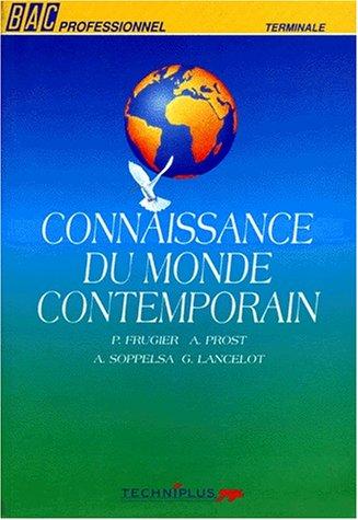 9782713515293: Connaissance du monde contemporain. Bac professionnel, Terminale