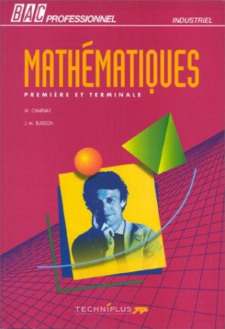 9782713516412: Math�matiques : Premi�re et terminale