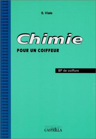 9782713518065: Chimie pour un coiffeur, BP Coiffure