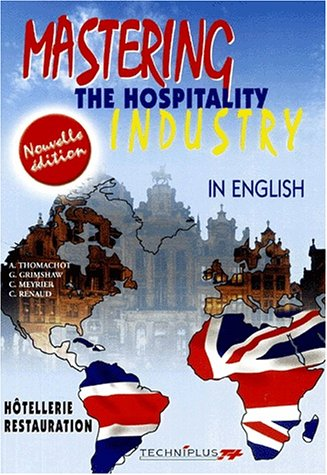 9782713521607: Mastering the hospitality industry. In english, Edition 2001