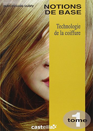 9782713523946: Technologie de la coiffure CAP BP : Tome 1, Notions de base