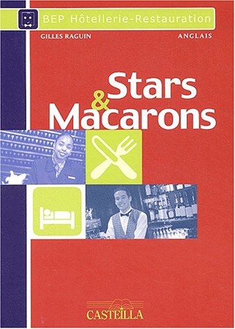 9782713524028: Anglais BEP Hotellerie-Restauration Stars & Macarons (French Edition)
