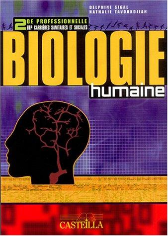 9782713525445: Biologie humaine seconde professionnelle BEP carrières sanitaires et sociales