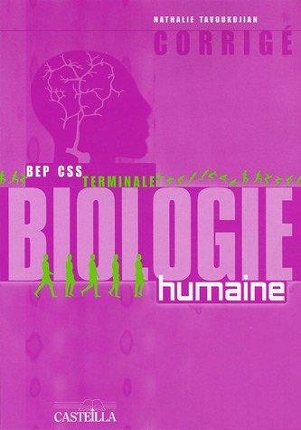9782713526718: Biologie humaine Tle BEP CSS : Corrig�
