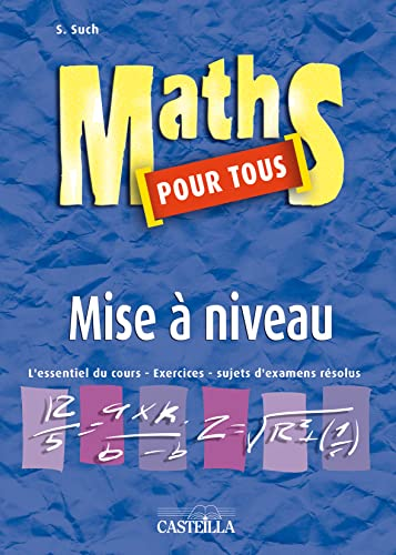 9782713527074: Maths pour tous : Mise � niveau