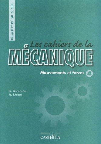 9782713527401: Mécanique 1e SI-STI-S-STL : Mouvements et forces