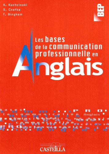 9782713528927: Les bases de la communication professionnelle en anglais (French Edition)