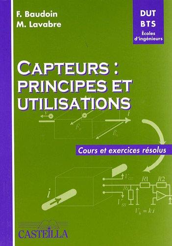 9782713530371: Capteurs : principes et utilisations : Cours et exercices résolus DUT-BTS-Ecoles d'ingénieurs