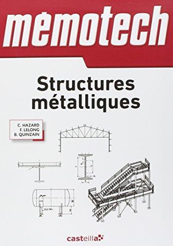 9782713530388: Memotech Structures métalliques : (Du CAP au BTS filières structures Métalliques) Ingénieurs, architectes