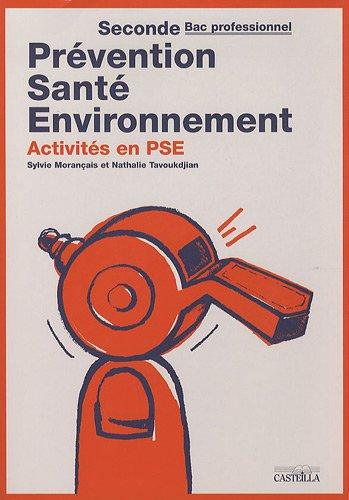 9782713530661: Prévention Santé Environnement 2e Bac pro : Activités en PSE