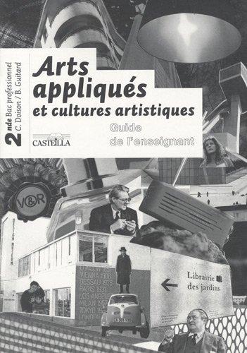 9782713530975: Arts appliqués et cultures artistiques 2e professionnelle (French Edition)