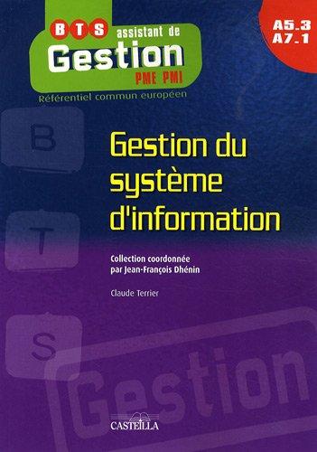 9782713531194: Gestion du système d'information BTS Assistant de gestion PME-PMI A5-3 A7-1