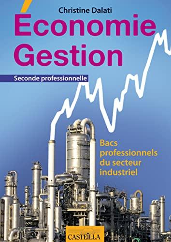 9782713531392: Economie Gestion Bac Pro 3 ans : Bacs professionnels du secteur industriel