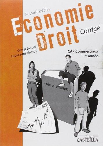 9782713531989: Économie Droit Cap Commerciaux Première Annee Corrige