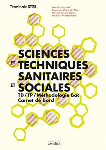 9782713532672: Sciences et techniques sanitaires et sociales Tle ST2S : TD / TP, Carnet de bord