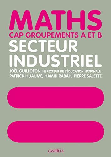 9782713532726: Maths Secteur industriel CAP groupements A et B