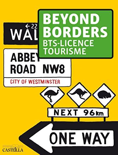 9782713533372: Beyond Borders BTS - Licence tourisme