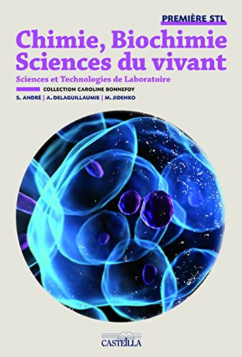 9782713533945: Chimie, biochimie, sciences du vivant 1e Bac STL