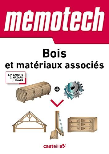 9782713534461: Bois et matériaux associés : Du Bac Pri aux BTS de la filière
