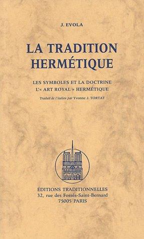 9782713800467: La tradition hermétique