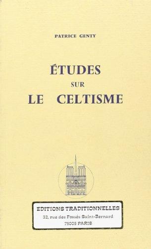 9782713800481: Études sur le Celtisme