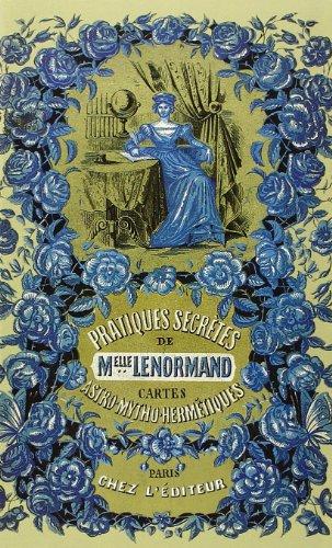 Pratiques Secrètes de Melle Lenormand: Madame la Comtesse