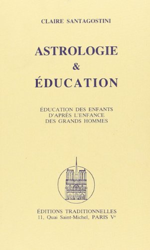 9782713801044: Astrologie et Education (French Edition)