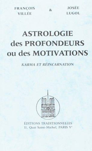 9782713801273: Astrologie des profondeurs ou des motivations