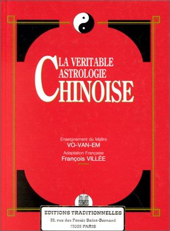 9782713801280: Véritable astrologie chinoise (La)