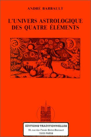 9782713801389: L'univers astrologique des quatre �l�ments