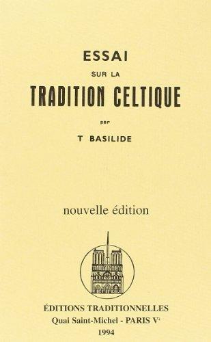9782713801563: Essai sur la Tradition Celtique