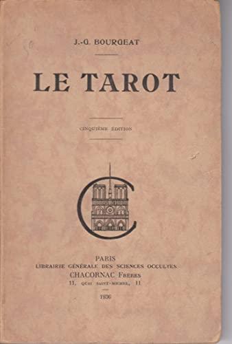 Le tarot: Bourgeat, Jean-Gaston