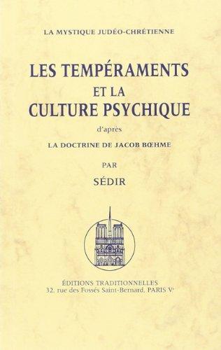 Tempéraments et la culture psychique (Les)- La: SEDIR; Paul