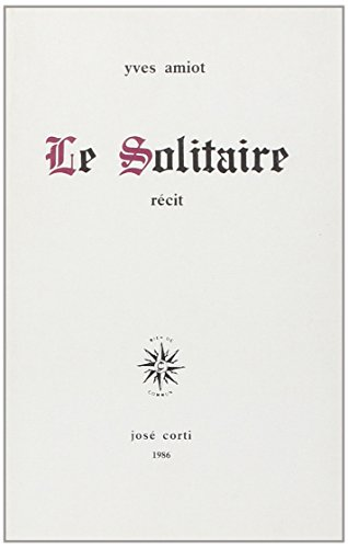 9782714301352: Le solitaire: Recit (French Edition)