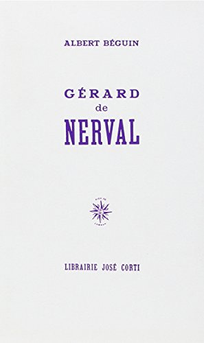 Gérard de Nerval (9782714301475) by Albert Béguin