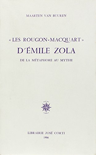 "9782714301703: ""Les Rougon-Macquart"" d'Emile Zola: De la métaphore au mythe (French Edition)"