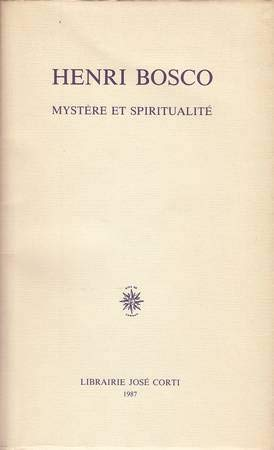 9782714302236: Henri Bosco : Mystère et spiritualité