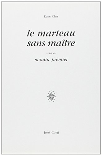 9782714302397: Le marteau sans maître. suivi de Moulin premier