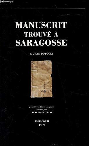 Manuscrit trouve a Saragosse de Jean Potocki (French Edition) (2714303145) by Potocki, Jan
