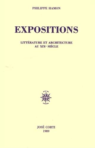 Expositions: Litterature et architecture au XIXe siecle (French Edition) (271430320X) by Hamon, Philippe