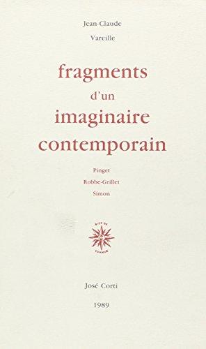 9782714303523: Fragments d'un imaginaire contemporain : Pinget, Robbe-Grillet, Simon