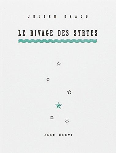 Le Rivage des Syrtes (Domaine Français): Julien Gracq