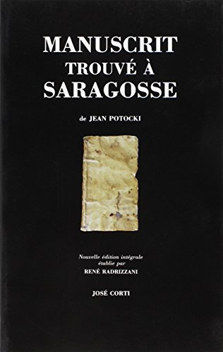 9782714303646: Manuscrit trouvé à Saragosse (Jose Corti)