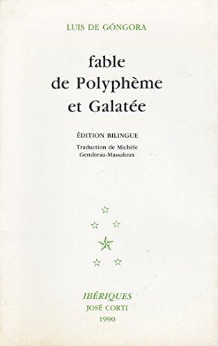 Fable de Polyphème et Galatée: Góngora y Argote,