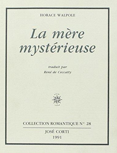 9782714304056: La M�re myst�rieuse et autres textes