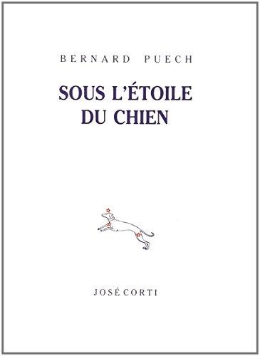 Sous l'Ã toile du chien [Paperback] [Sep: Puech